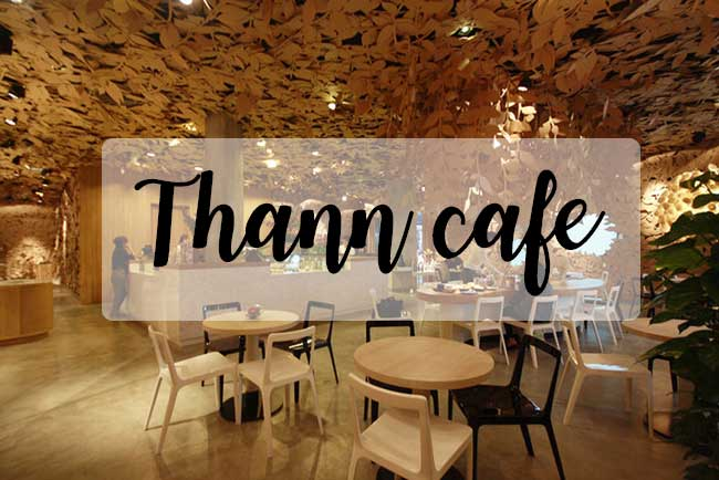 THANN CAFE