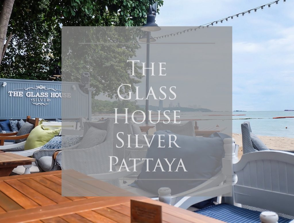 คาเฟ่ติดทะเล the glass house Pattaya