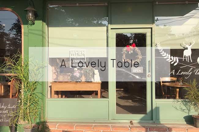 คาเฟ่น่านั่ง ถ่ายรูปสวยที่อยุธยา A Lovely Table